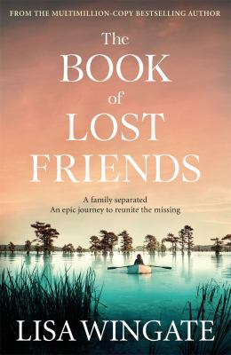 The book of lost friends / Lisa Wingate.